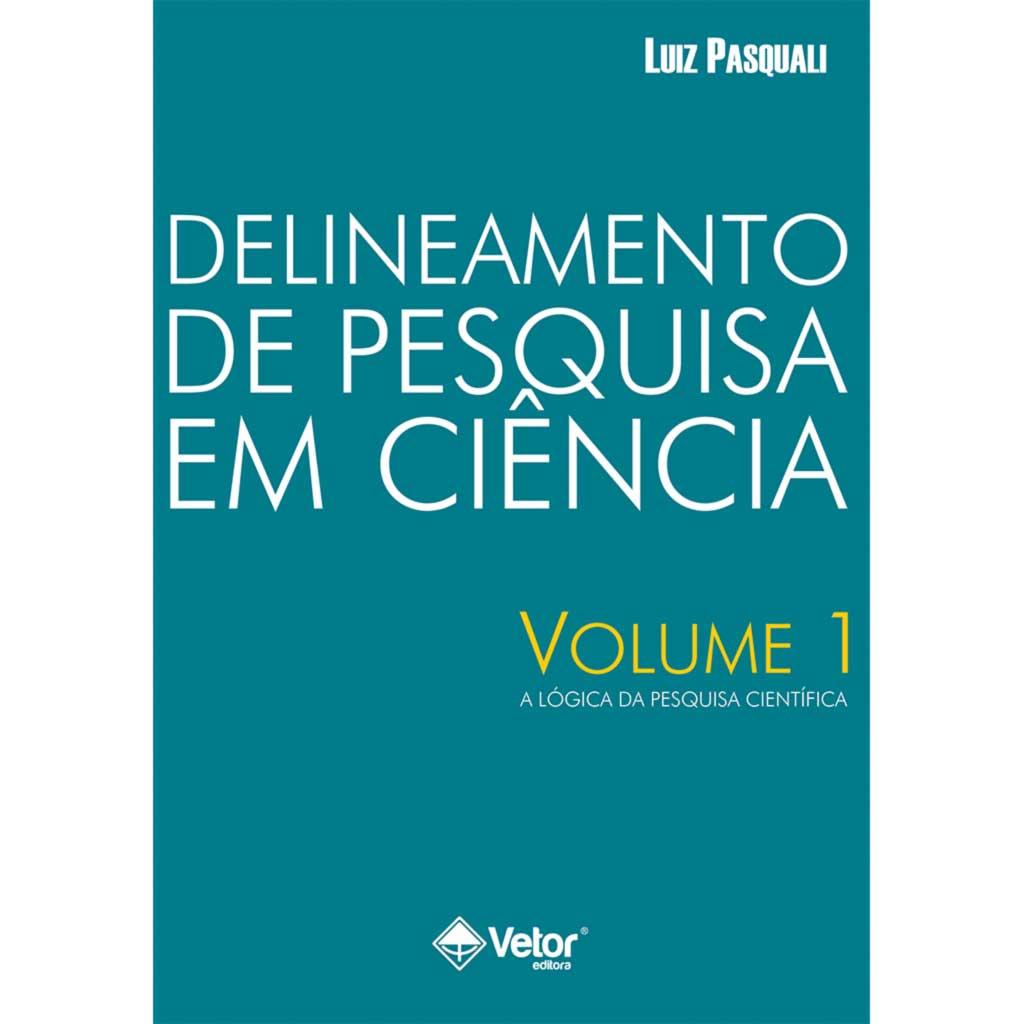 Delineamento de Pesquisa em Ciência - Volume 1