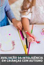 Avaliação da Inteligência em Crianças com Autismo