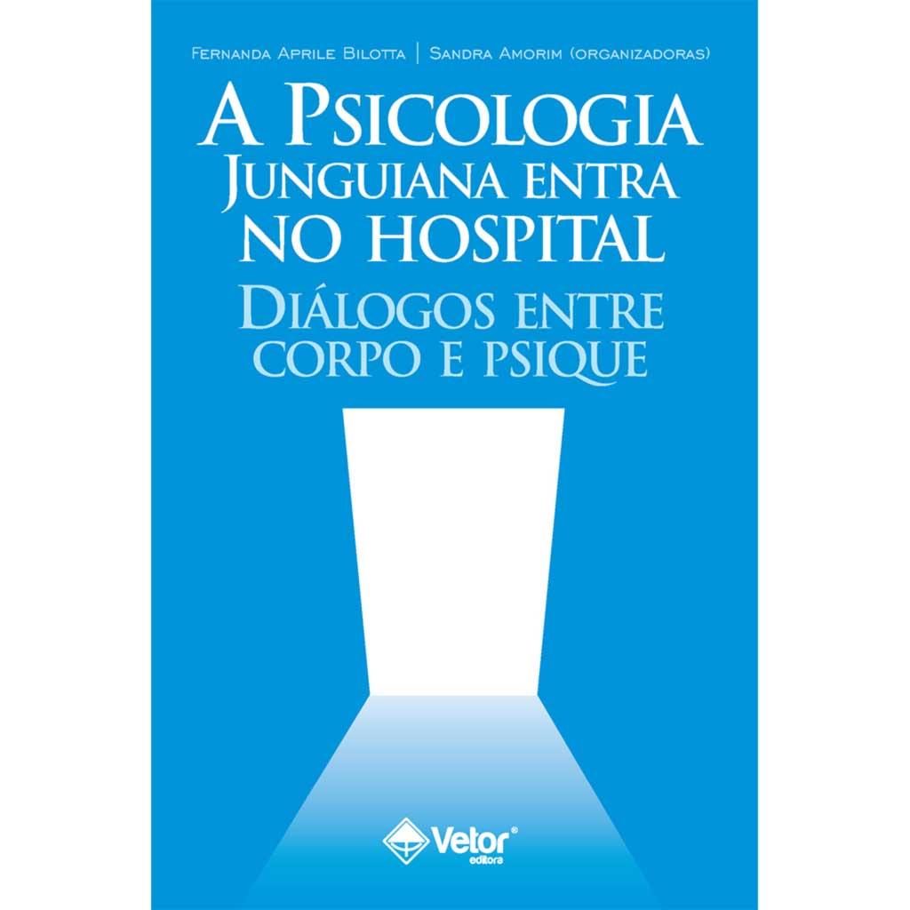 Psicologia junguiana entra no hospital: diálogos entre corpo e psique