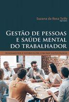 Gestão de pessoas e saúde mental do trabalhador