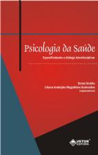 Psicologia da Saúde Especificidades e Diálogo