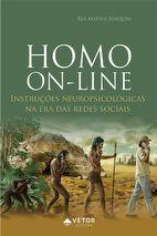 Homo On-line: Instruções Neuropsicológicas na Era das Redes