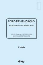 Livro de Aplicação Realidade Profissional - Critérios para Escolhas Profissionais 3ª Edição