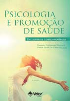 Psicologia e Promoção de Saúde em Cenários Contemporâneos 2ª Edição