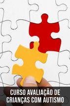 Avaliação psicológica de crianças com autismo