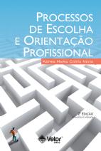 Processos de Escolha e Orientação Profissional 2ª Edição
