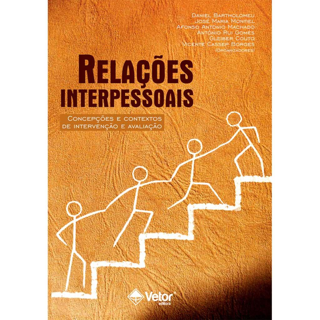 Relações interpessoais: Concepções e Contextos de Intervenção e Avaliação