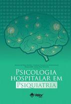 Psicologia Hospitalar em Psiquiatria