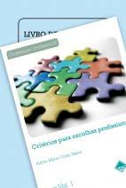 Coleção Critérios para Escolhas Profissionais 3ª Edição