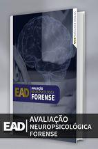 EAD - Avaliação Neuropsicológica Forense