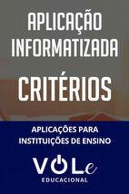 Critérios para Escolhas Profissionais - Aplicação Informatizada  VOLe