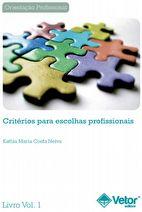 Critérios para Escolhas Profissionais - Livro de Instruções (Manual) - 03ª Edição