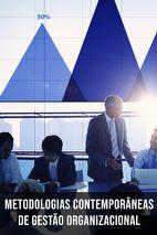 Metodologias contemporâneas de gestão organizacional