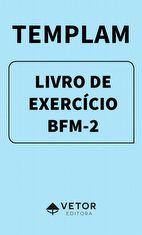 Templam Livro de Exercício - BFM-2