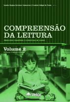Compreensão da Leitura: processos cognitivos e estratégias de ensino – Vol 2