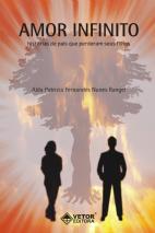 Amor Infinito - Histórias de Pais que Perderam seus Filhos