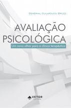 Avaliação Psicológica – Um Novo Olhar para a Prática Clínica