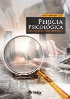 Perícia Psicológica no Contexto do Trabalho