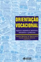 Orientação Vocacional - Alguns Aspectos Teóricos