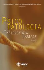 Psicopatologia e Psiquiatria Básicas - 2ª Edição