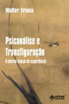 Psicanálise e Transfiguração
