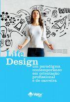 Life Design – Um paradigma contemporâneo em orientação profissional e de carreira