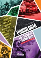 Psicologia do Trânsito e Transporte – Manual do Especialista