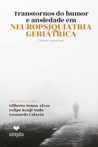 Transtorno do Humor e Ansiedade em Neuropsiquiatria Geriátrica