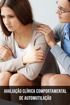 Avaliação clínica comportamental de automutilação em adolescentes