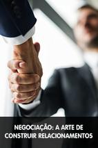 Minicurso: Negociação: A Arte de Construir Relacionamentos