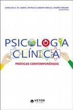 Psicologia Clínica: Práticas Contemporâneas