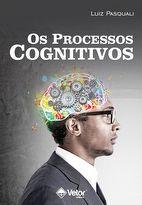 Os Processos Cognitivos
