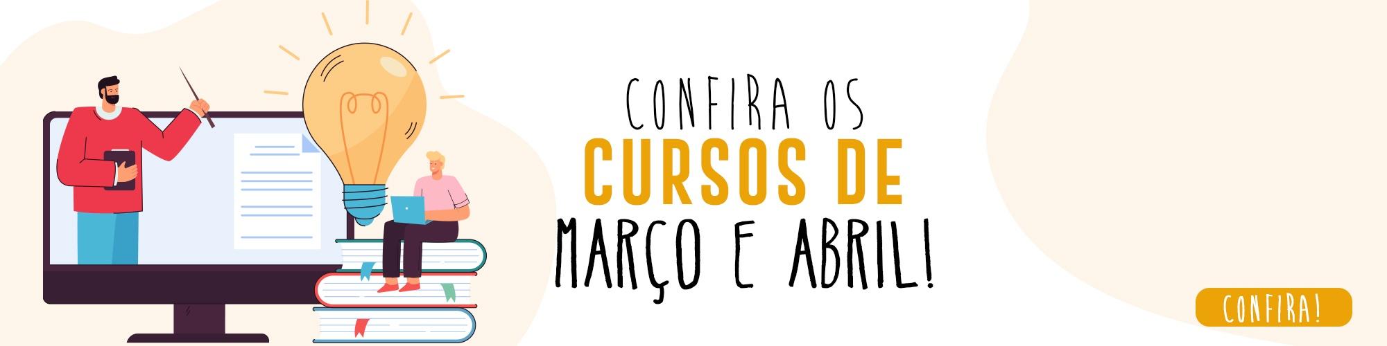 Cursos Marco e Abril