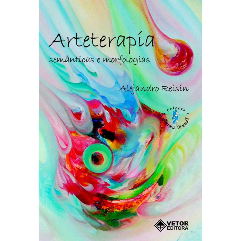 Arteterapia: Semânticas e Morfologias