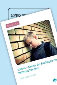 Coleção EAB-E Escala de Avaliação do Bullying Escolar