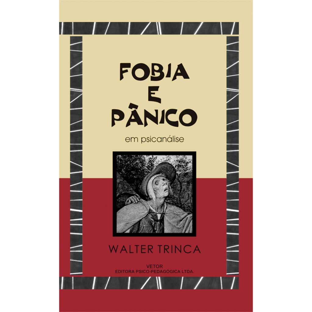 Fobia e Pânico em Psicanálise