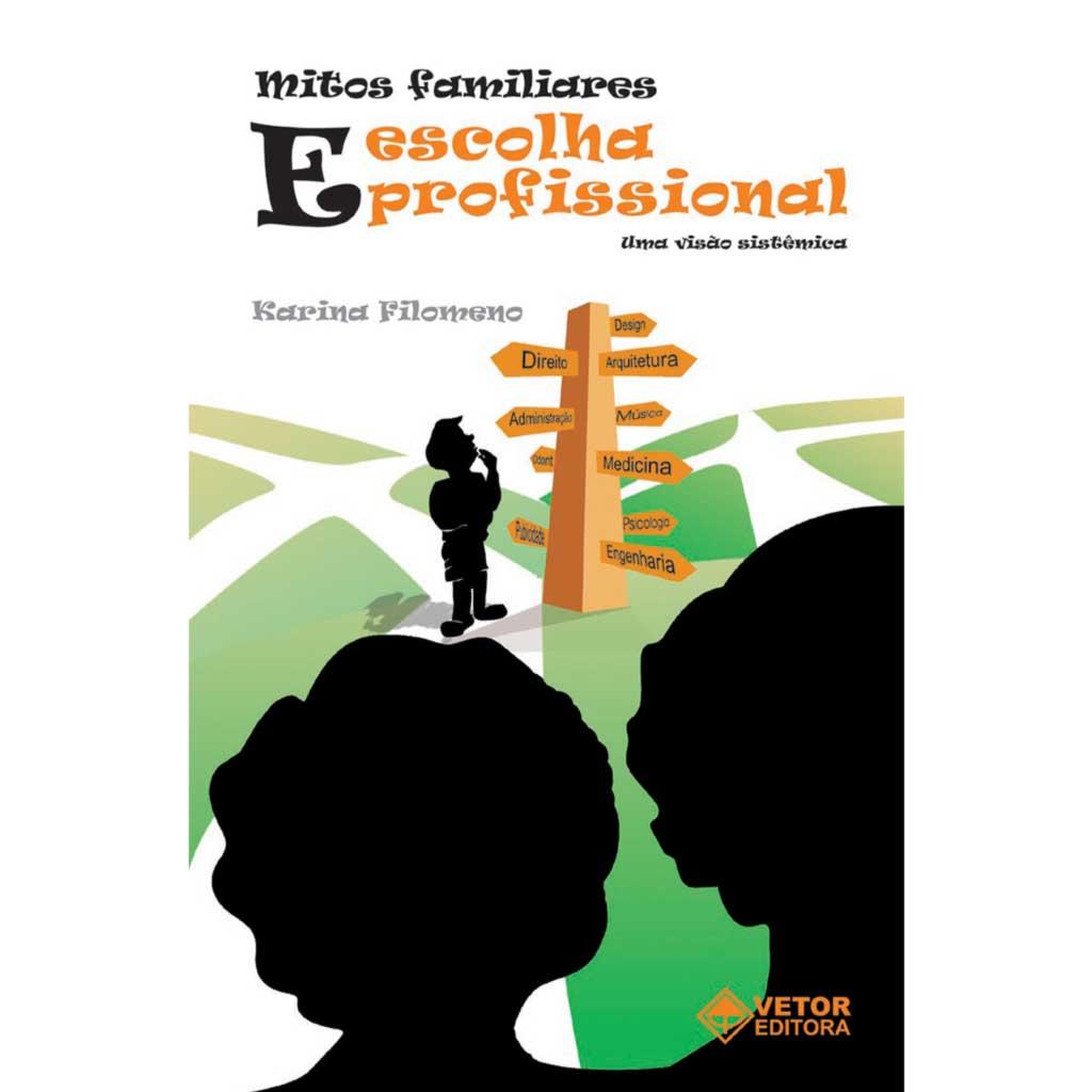 Mitos Familiares e a Escolha Profissional