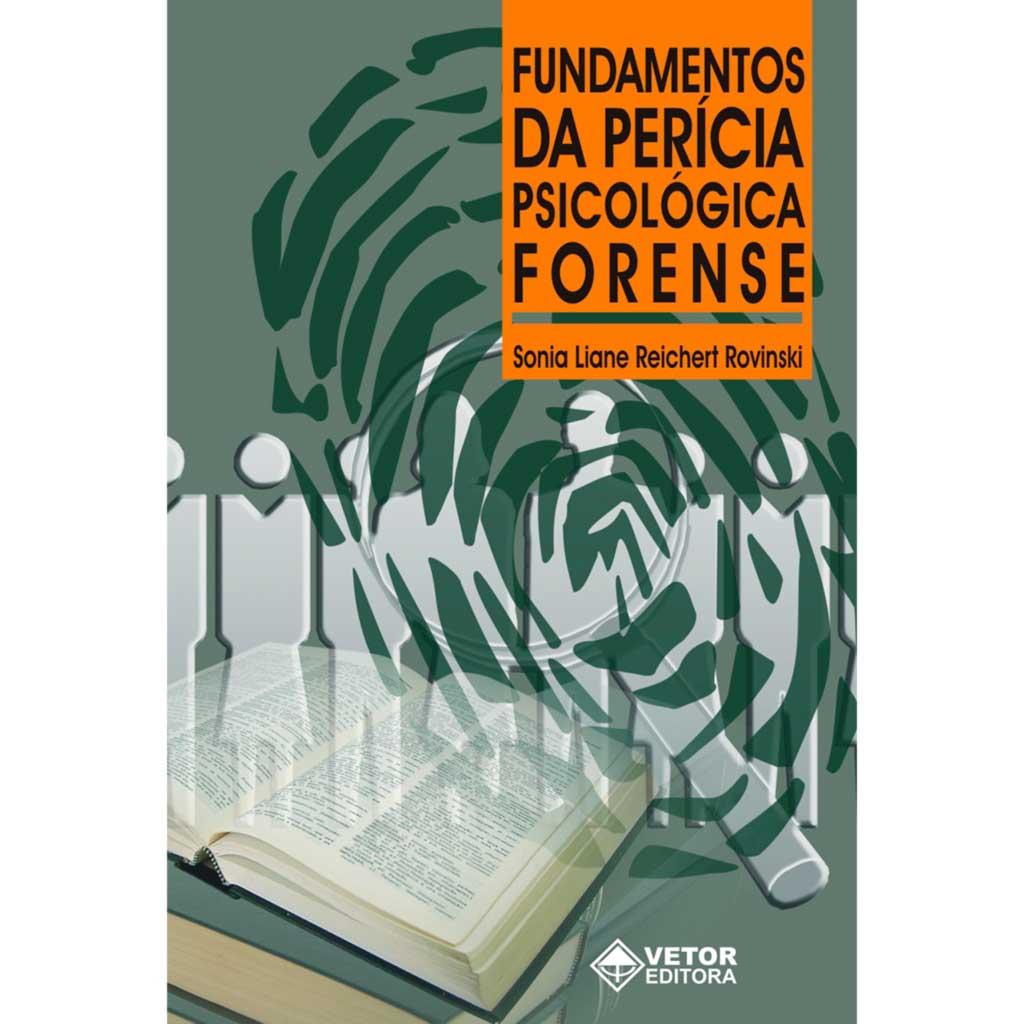 Fundamentos da perícia psicológica forense