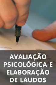 Curso Avaliação Psicológica e Elaboração de Laudos