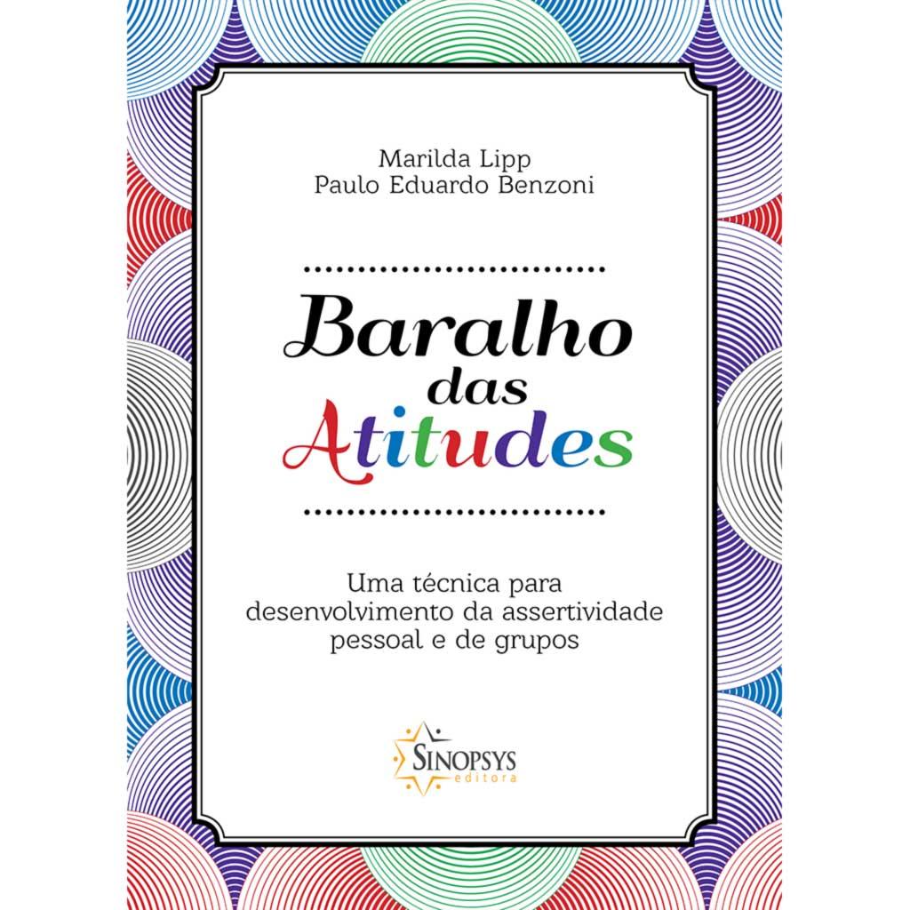 Baralho das Atitudes – Uma técnica para Desenvolvimento da Assertividade Pessoal e de Grupos