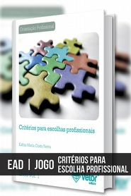 EAD - Critérios para Escolhas Profissionais