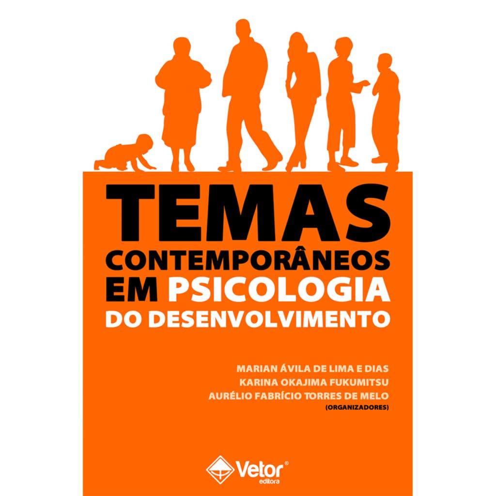 Temas Contemporâneos em Psicologia do Desenvolvimento