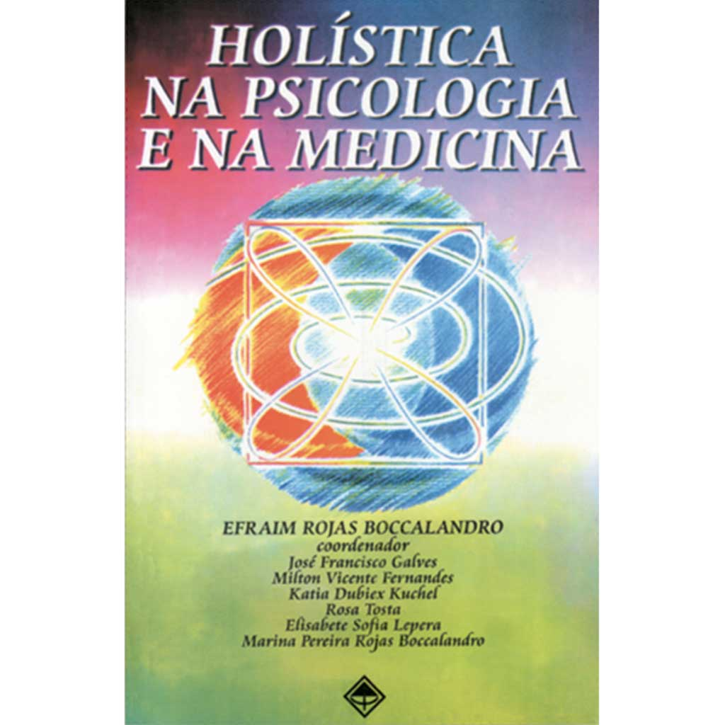 Holística na Psicologia e na Medicina