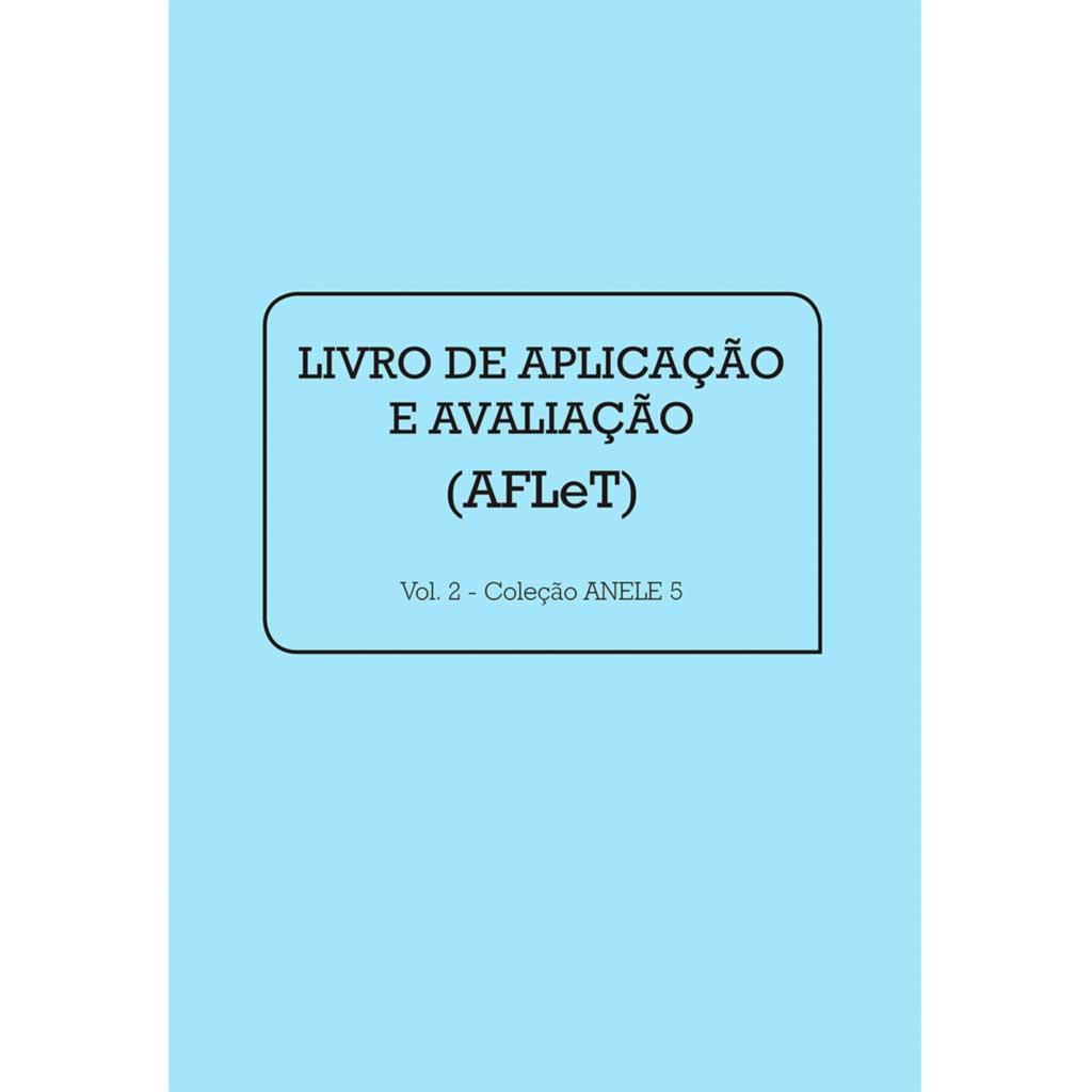 Anele 5 – AFLeT - Livro de Aplicação e Avaliação