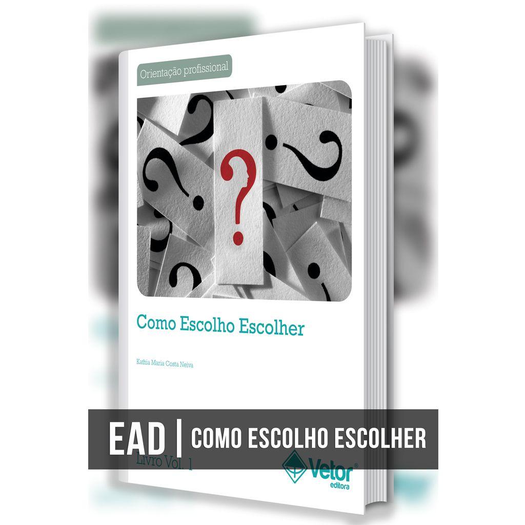 EAD - Técnica Como Escolho Escolher