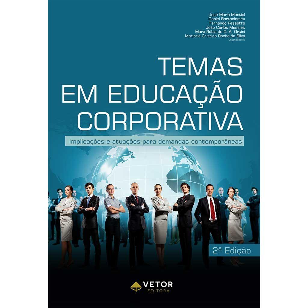 Temas em Educação Corporativa - Segunda Edição