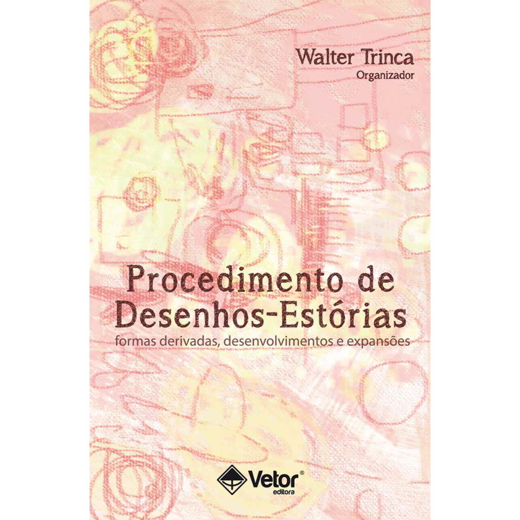Procedimento de Desenhos-Estórias: Formas Derivadas, Desenvolvimentos e Expansões