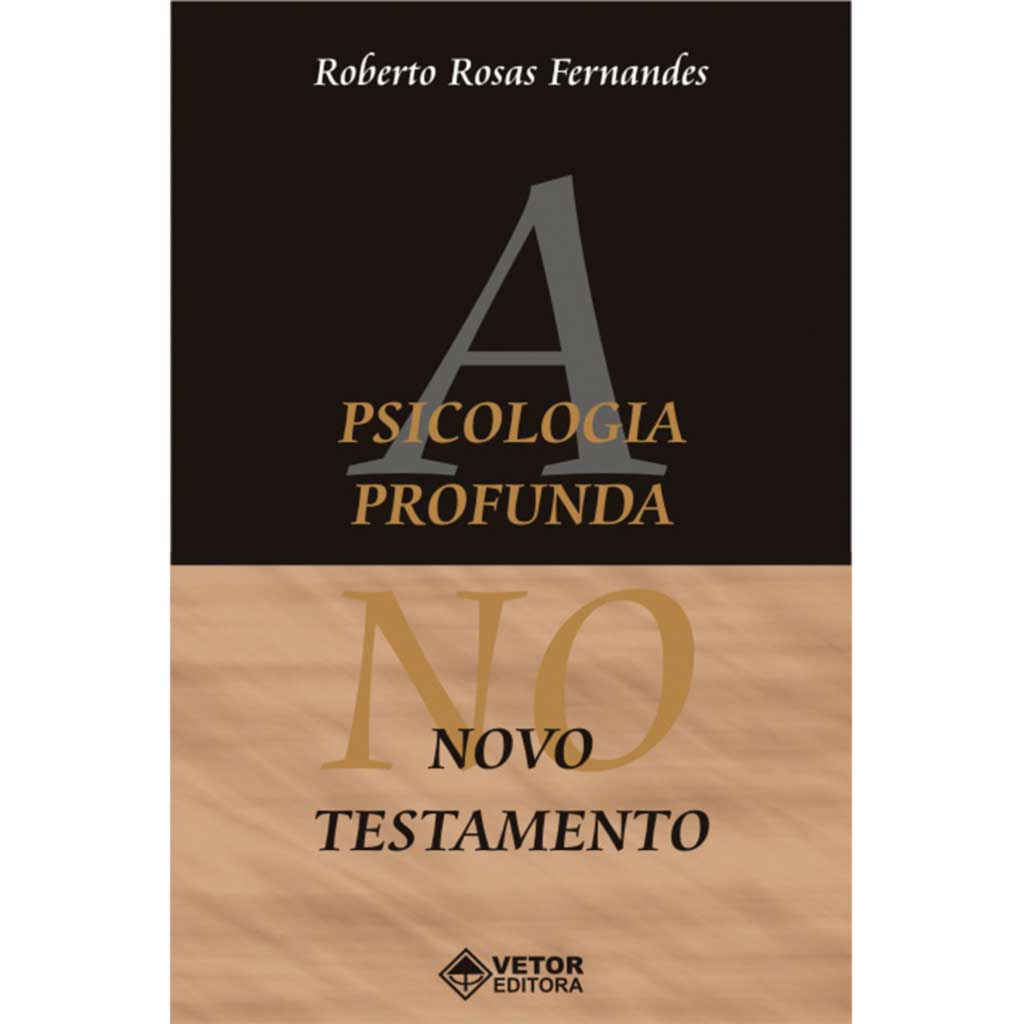 A Psicologia Profunda no Novo Testamento
