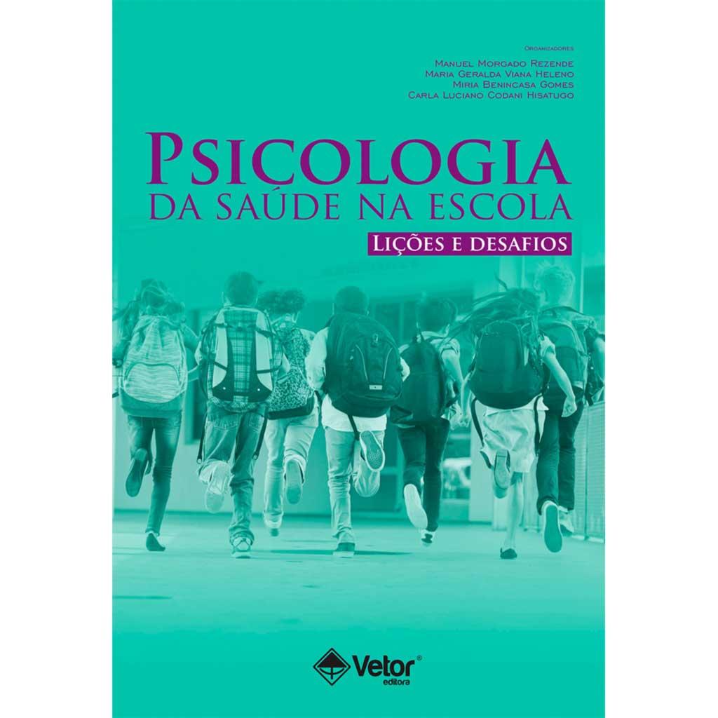 Psicologia da saúde na escola: lições e desafios