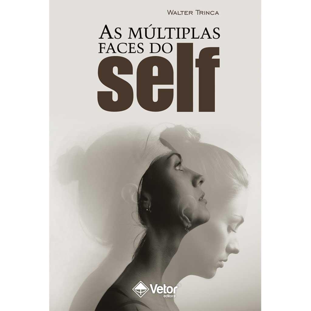 As múltiplas faces do self
